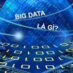 Big data là gì? Big data đem lại lợi ích gì cho ngành khách sạn?
