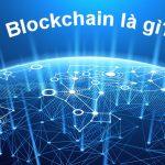 Blockchain là gì? Ứng dụng Blockchain trong ngành du lịch khách sạn