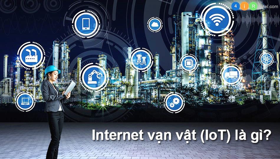 Internet vạn vật (IoT) là gì? Ngành khách sạn hưởng lợi gì từ IoT