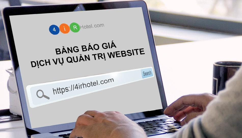 Báo giá dịch vụ quản trị website 2019