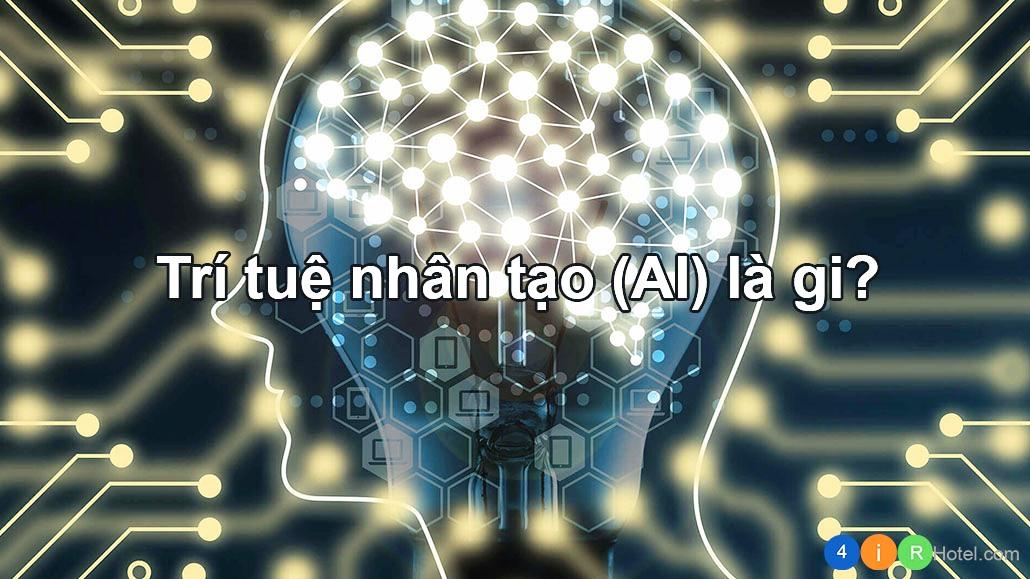 Trí tuệ nhân tạo (AI) là gì? Các ví dụ về AI