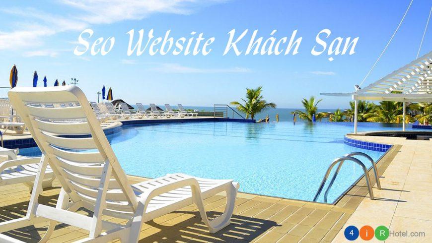 5 mẹo SEO website khách sạn giúp cải thiện thứ hạng trên Google