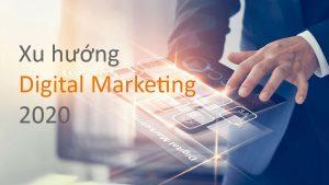 xu hướng Digital Marketing 2020